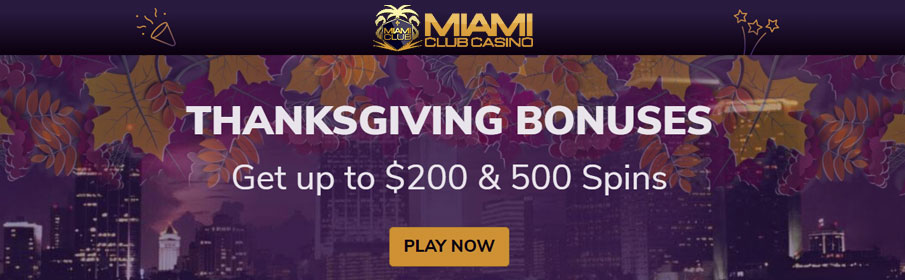 Miami Club Casino Thanksgiving Bonuses