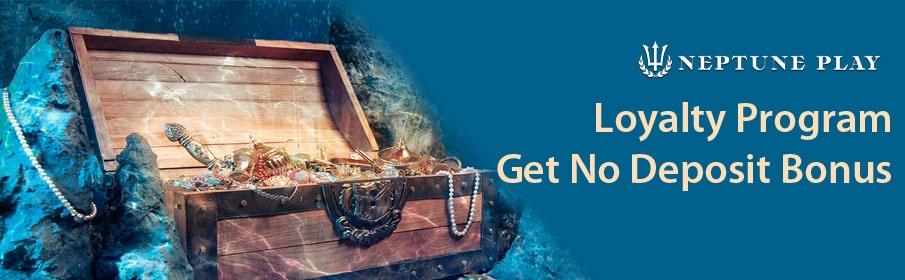 Neptune Play Casino Loyalty Program