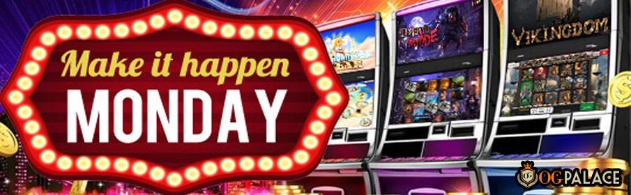 OG Palace Casino Monday Bonus