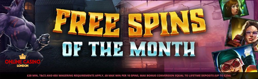 Online Casino London Free Spins of the Month Bonus