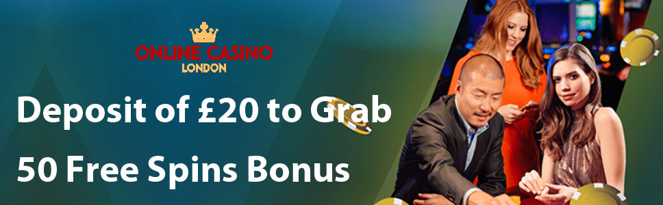 Online Casino London 50 Free Spins Bonus