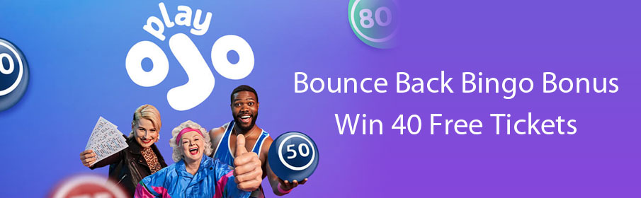 Play OJO Bounce Back Bingo Bonus