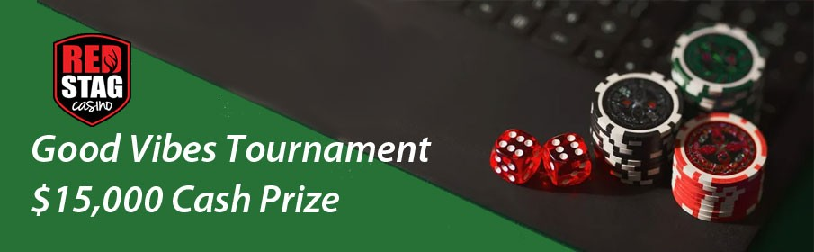 Red Stag Casino Good Vibes Tournament - $15,000 Cash Prize