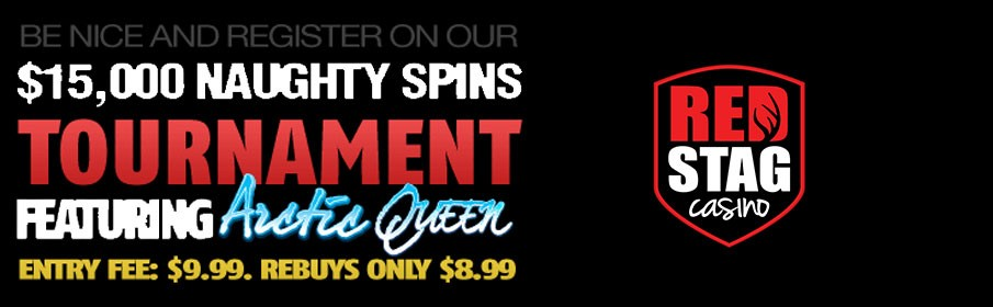 $15000 Naughty Spins Tournament at Red Stag Casino
