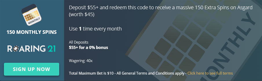 Roaring 21 Casino 150 Monthly Spins Promotion