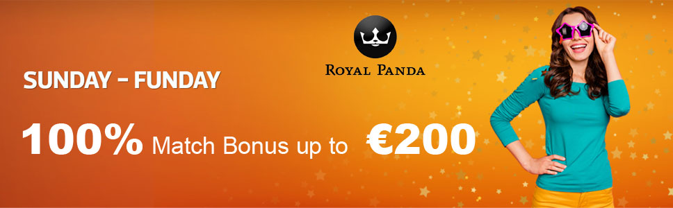 Royal Panda Casino 100% Sunday Match Bonus up to €200