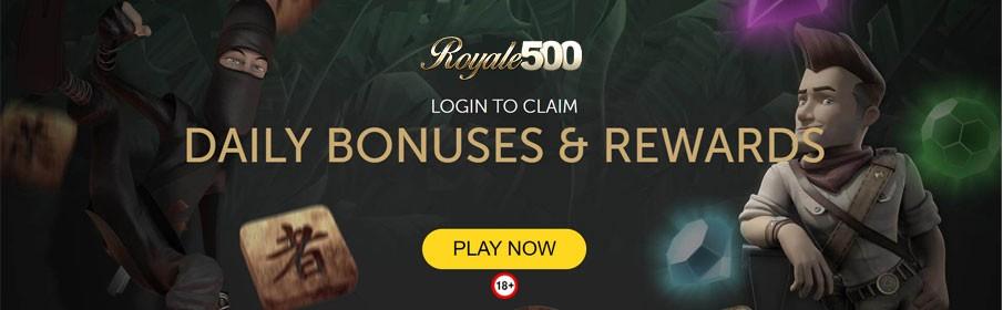 Royale500 Casino Daily Bonuses & Rewards
