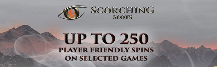Scorching Slots Casino New Player Bonus
