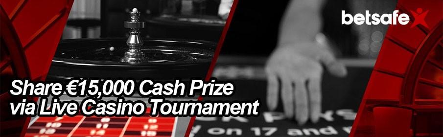 Betsafe Live Casino €15,000 Cash Prize Tournament