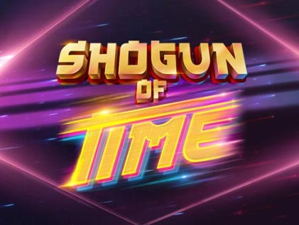 Shogun of Time Slot
