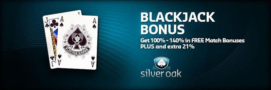 Silver Oak Casino Blackjack Bonus