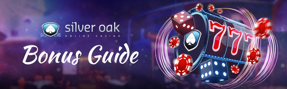 Silver Oak Casino Welcome Bonus