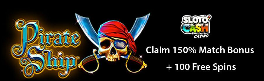 Sloto'Cash Casino 150% Match Bonus & 100 Free Spins