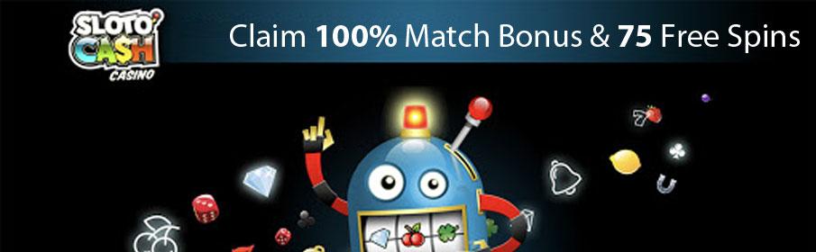 SlotoCash Casino 100% Match Bonus & 75 Free Spins