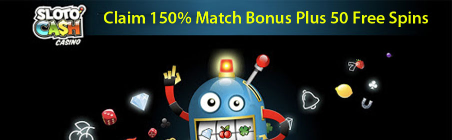 SlotoCash Casino 150% Match Bonus & 50 Free Spins