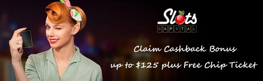 Slots Capital Casino Cashback Bonus