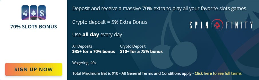Claim 70% Match Bonus on Bitcoin or Real Money Deposits