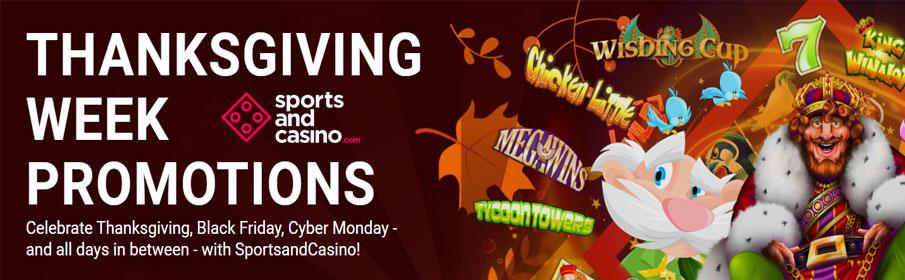 SportsandCasino Thanksgiving Week Bonuses