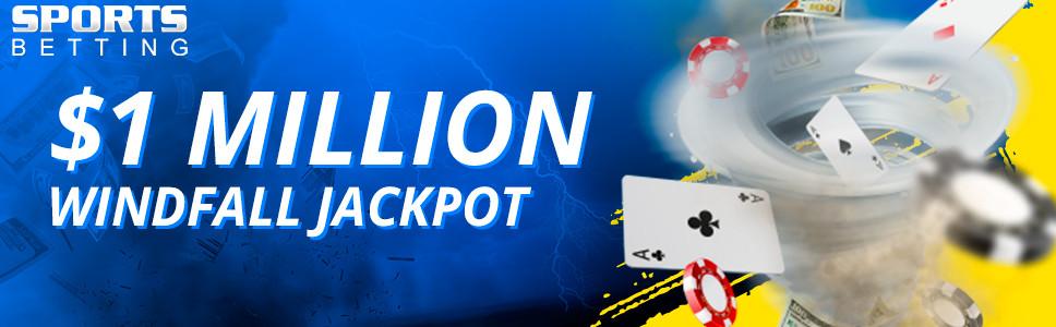 Sporstbetting Poker Windfall Jackpot Promotion