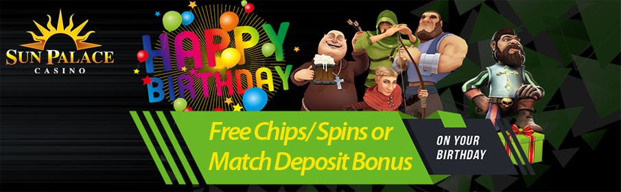 Sun Palace Casino Birthday Offer