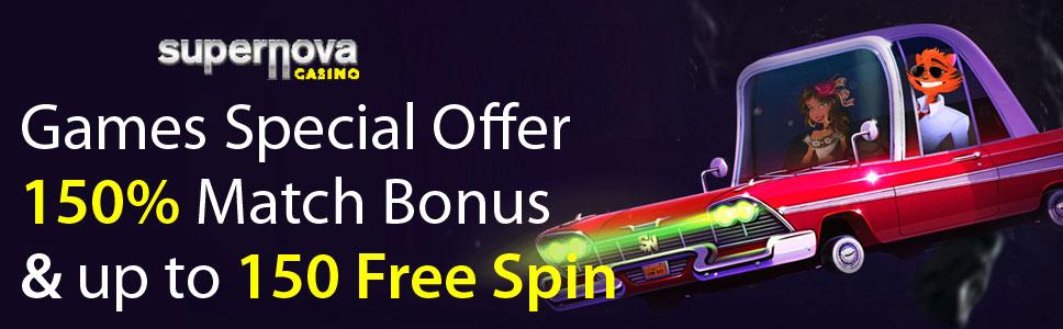 Supernova Casino Games Special Offer