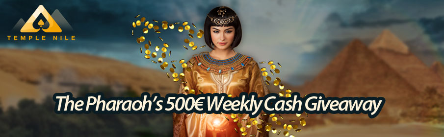 the Pharaoh's 500€ Weekly Cash Giveaway Promotion at Temple Nile Casino