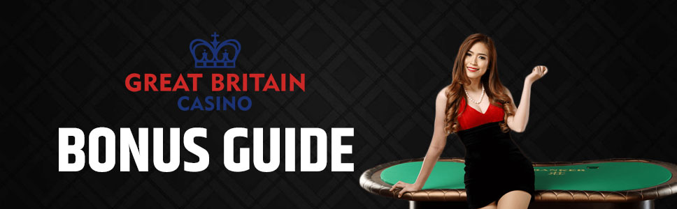 The Great Britain Casino Bonuses & Promotions
