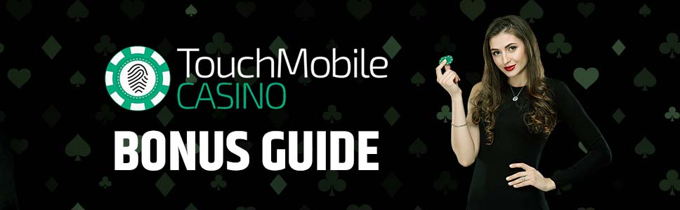 Touch Mobile Casino Bonuses & Promotions