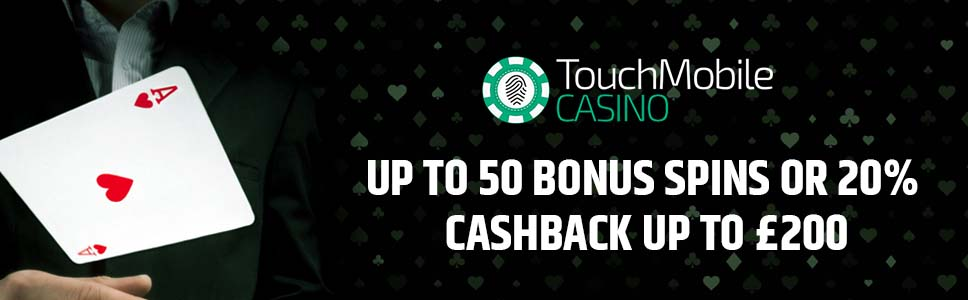 Touch Mobile Casino Welcome Bonus