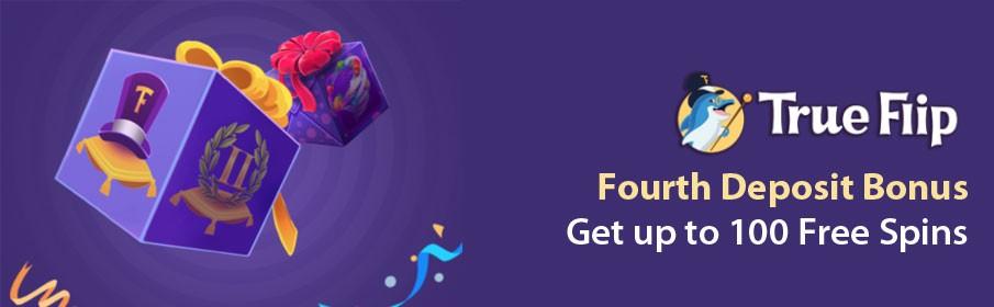 TrueFlip Casino Fourth Deposit Bonus