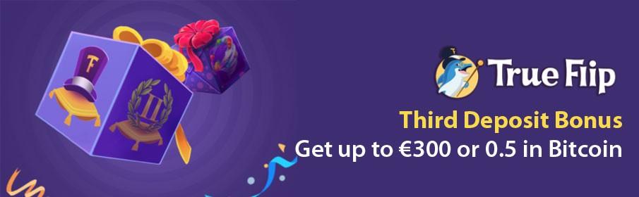TrueFlip Casino Third Deposit Bonus