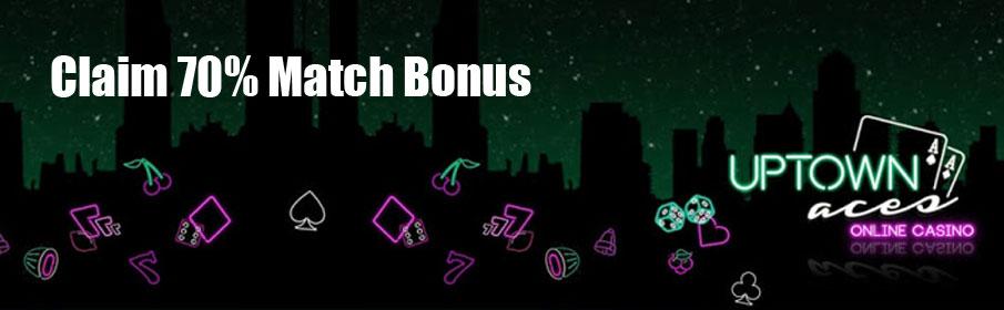 Uptown Aces Casino 70% Match Bonus