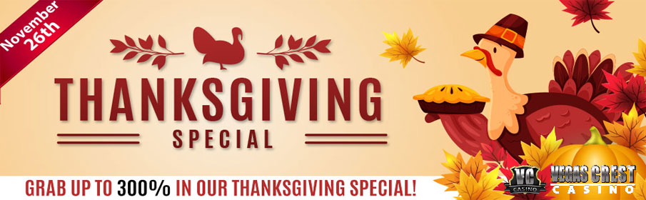 Vegas Crest Casino Thanksgiving Special