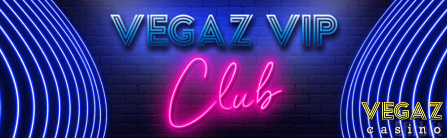 Vegaz Casino VIP Program