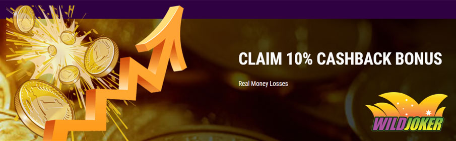 Wild Joker Casino 10% Cashback Bonus on Gambling Losses